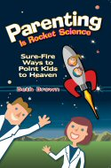 Parenting Is Rocket Science (Softcover) book cover