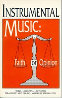 Instrumental Music: Faith or Opinion book cover