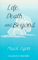 Life, Death and Beyond book cover