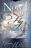 Now I Can Fly - Living Victoriously book cover
